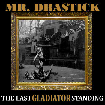 THE LAST GLADIATOR STANDING EP cover art