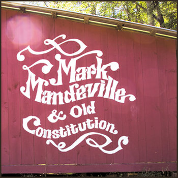 Mark Mandeville & Old Constitution cover art