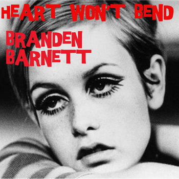 Heart won&#39;t Bend Single cover art