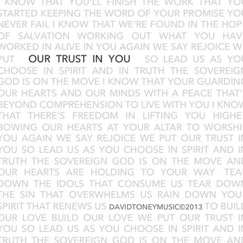 Our Trust in You cover art