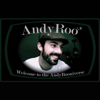 Welcome to the AndyRooniverse cover art