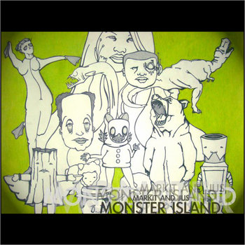 Markit + Jus - Monster Island (2008) cover art