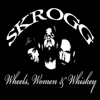 Wheels, Women & Whiskey cover art