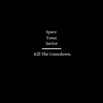 Kill The Comedown Volumes 1-3 cover art