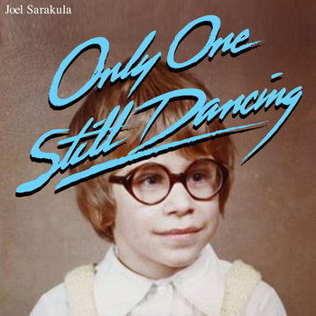 Only One Still Dancing cover art