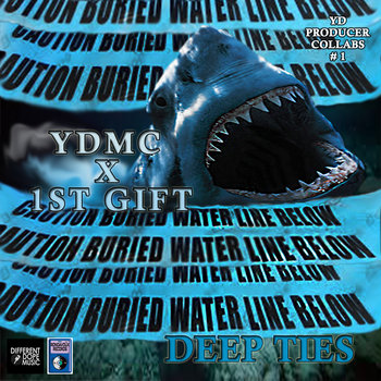 YDMC x 1st Gift: Deep Ties (YD Producer Collabs #1) cover art