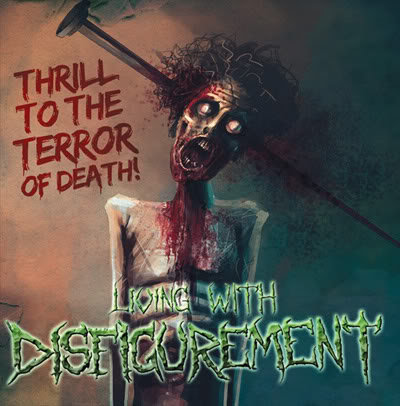 Living With Disfigurement - Thrill to the Terror of Death (EP) (2009)