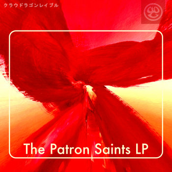 The Patron Saints - Patron Saints