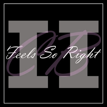 Feels So Right, pt. II (Deluxe Edition) cover art