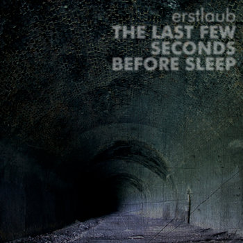 The Last Few Seconds Before Sleep cover art