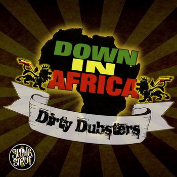 Dirty Dubsters - Down In Africa cover art