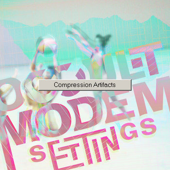 Compression Artifacts cover art