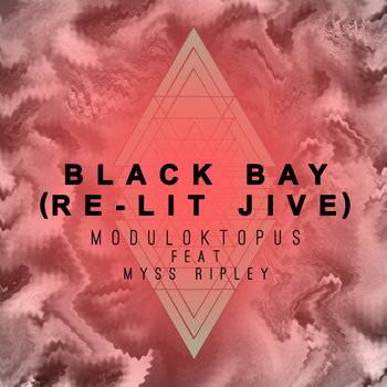 Black Bay feat Myss Ripley (Re-Lit Jive) cover art