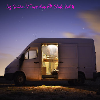 LEG GUITAR v TUCKSHOP: EP CLUB (Vol.4) cover art