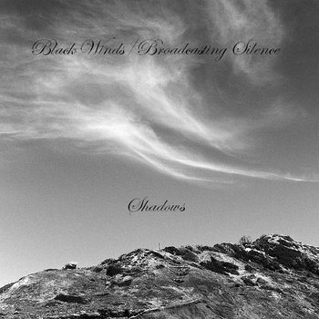 Black Winds/Broadcasting Silence - Shadows cover art