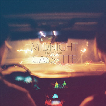 Midnight Cassette: A Hearing Gold Compilation cover art