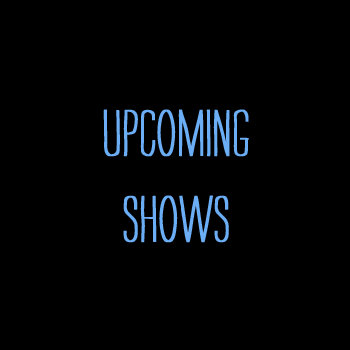 Upcoming Shows cover art
