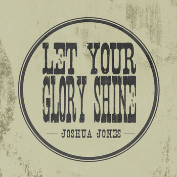 Let Your Glory Shine cover art