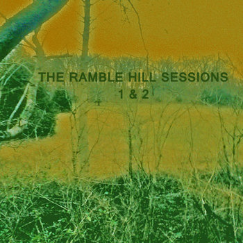Ramble Hill Sessions 1-2 cover art