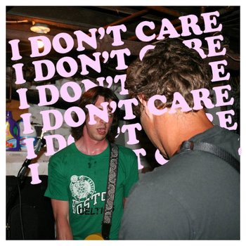I Don't Care/Attic Song Single cover art
