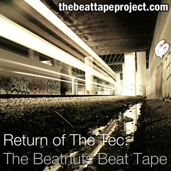 Return of the Tec: The Beatnuts Beat Tape cover art
