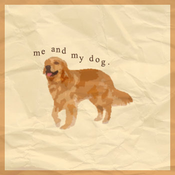 Three Songs About Me And My Dog cover art