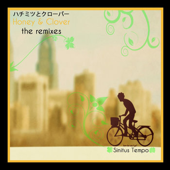 Honey  & Clover The remixes cover art
