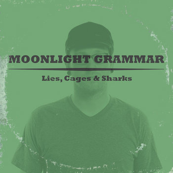 Lies, Cages, and Sharks cover art