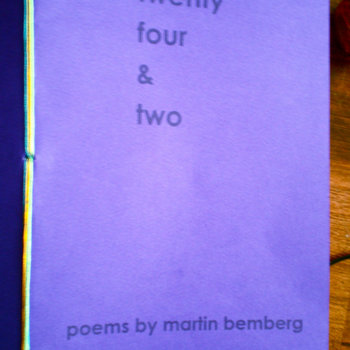 twenty four &amp; two: poems by martin bemberg cover art