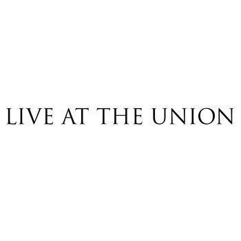 LIVE AT THE UNION cover art
