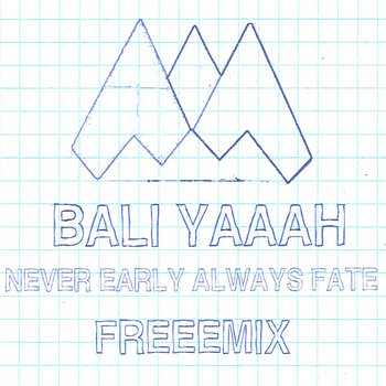 Never Early Always Fate Freeemix cover art