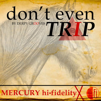 Don't Even Trip cover art