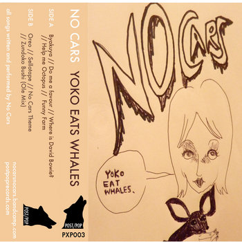 NO CARS - YOKO EATS WHALES (PXP003)