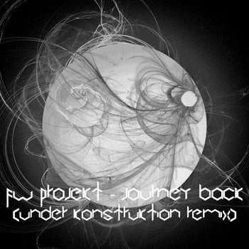 Fw Projekt - Journey Back (Under Konstruktion Remix) cover art