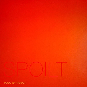 Spoilt - EP cover art