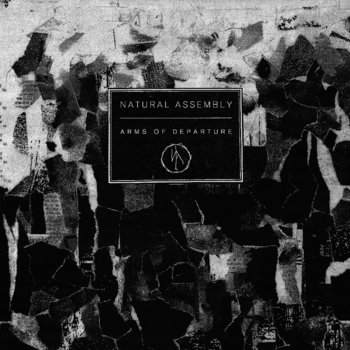 NATURAL ASSEMBLY - Arms of Departure cover art
