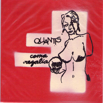 "Quantis/Coma Regalia split 7"" cover art"