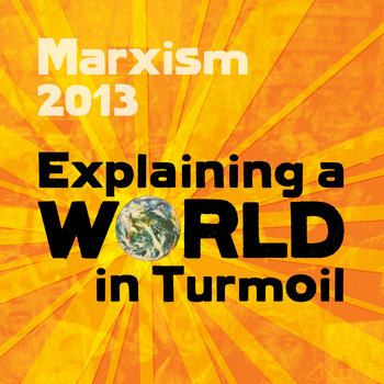 Marxism 2013 - Part 3 of 4 cover art