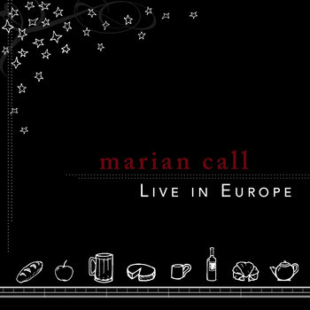 Marian Call: Live in Europe cover art