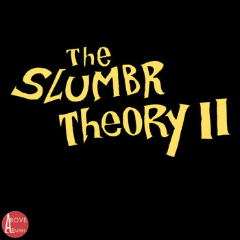 SLUMBR Theory 2 (Presented by AboveAllRules.com) cover art