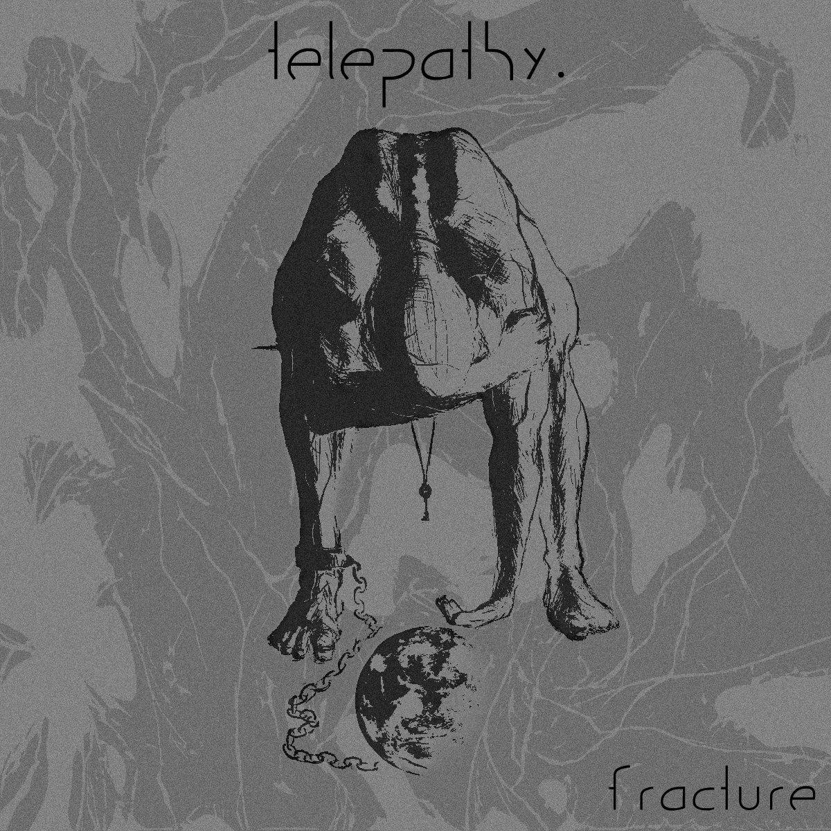 Telepathy - Fracture