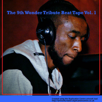 James Burrell Presents: The 9th Wonder Tribute Beat Tape Vol. 1 cover art