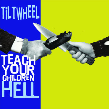 "Teach Your Children Hell 7"" cover art"