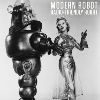 Radio-Friendly Robot cover art