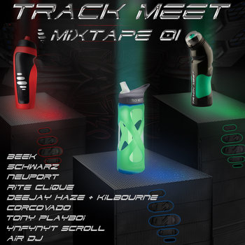 Track Meet Mixtape 01 cover art