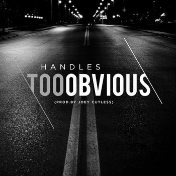 Too Obvious (prod.by Joey Cutless) cover art