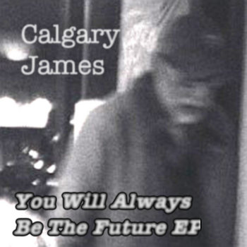 You Will Always Be The Future EP cover art