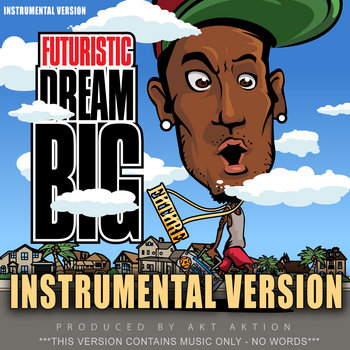 Dream Big - Instrumental Version cover art