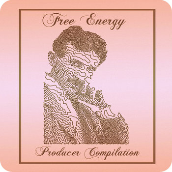 FREE ENERGY ~ PRODUCER COMPILATION cover art