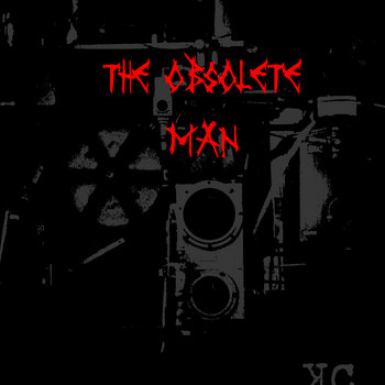 The Obsolete Man [EP] cover art